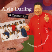 Alvin Darling: Blessing Coming Through for You