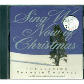 Sing We Now of Christmas / Schmidt, Clarion Chamber Chorale