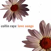 Collin Raye: Love Songs