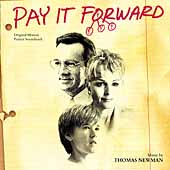Thomas Newman: Pay It Forward [Original Motion Picture Soundtrack]