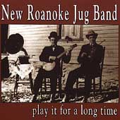 New Roanoke Jug Band: Play It for a Long Time
