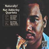 Nat Adderley: Naturally!