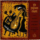 Harrison: The Perilous Chapel / Duykers, Tanenbaum, et al