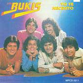 Los Bukis: Yo Te Necesito