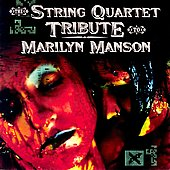 Vitamin String Quartet: The String Quartet Tribute to Marilyn Manson