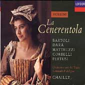 Rossini: La Cenerentola / Chailly, Bartoli, Dara, Matteuzzi