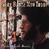Gary Bartz Ntu Troop/Gary Bartz: Harlem Bush Music