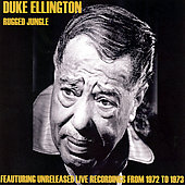 Duke Ellington: Rugged Jungle