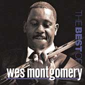 Wes Montgomery: The Best of Wes Montgomery [Riverside]