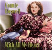 Connee Boswell: With All My Heart