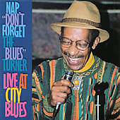 Nap Turner: Live at City Blues