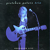 Gretchen Peters: Recorded Live