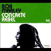 Bob Marley: Concrete Rebel [Box]