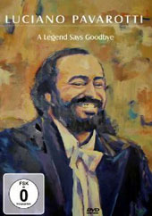 A Legend Says Goodbye / Luciano Pavarotti [DVD]