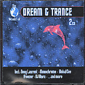 Various Artists: The World of Dream and Trance