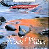 Sounds Of The Earth: Rock Water
