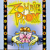 Original Off-Broadway Cast: Zombie Prom [Original Cast Recording]