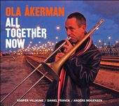 Ola Åkerman: All Together Now