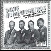 The Dixie Hummingbirds: Dixie Hummingbirds (39-47)