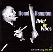 Lionel Hampton: Jivin' Blues: The Small Bands