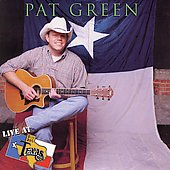 Pat Green: Live at Billy Bob's Texas