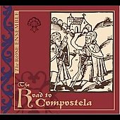 The Road to Compostela / The Rose Ensemble