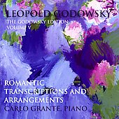 Godowsky Edition Vol 5 - Transcriptions, etc / Carlo Grante
