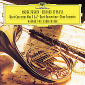 Strauss: Horn Concertos Nos. 1 & 2, Duett Concertino, Oboe Concerto