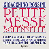 Rossini: Petite Messe Solennelle / King, Sampson, et al