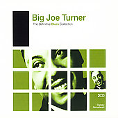 Big Joe Turner: The Definitive Blues Collection [Remaster]