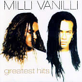 Milli Vanilli: Greatest Hits [Remaster]
