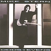Mike Stern (Guitar): Odds or Evens
