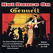 Various Artists: Hot Dance on Gennett: The Actual Music of the Roaring Twenties