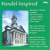 Handel-Inspired - Music by Handel and inspired by his genius / Paul Ayres