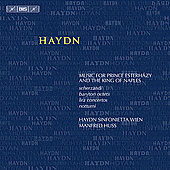 Haydn: Music for the Prince Esterhazy & the King of Naples / Manfred Huss, et al