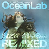 Above & Beyond: Oceanlab: Sirens of the Sea Remixed