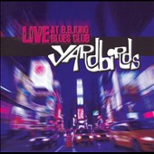 The Yardbirds: Live at B.B. King's Blues Club