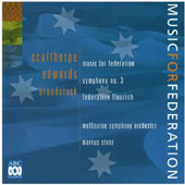 Sculthorpe: Music for Federation/Edwards Sym NO3