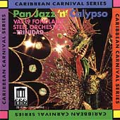 Vat 19 Fontclaire Steel Orchestra: Pan Jazz 'N' Calypso