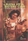 Anacaona: The Buena Vista Sisters Club: The Amazing Story of Cuba's Forgotten Girl Band *