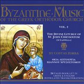 Byzantine Choir: Byzantine Music of the Greek Orthodox Church, Vol. 2