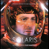 Cliff Martinez: Solaris [Original Score]