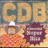 Charlie Daniels/The Charlie Daniels Band: The Essential Super Hits of the Charlie Daniels Band