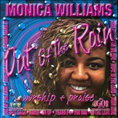 Monica Williams: Out Of The Rain