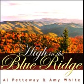 Al Petteway/Amy White: High in the Blue Ridge