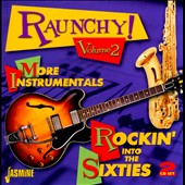 Various Artists: Raunchy!, Vol. 2: More Instrumentals - Rockin' into the Sixties