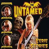 The Untamed: Eerie Stories