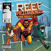 Snowgoons: Reef the Lost Cause: Your Favorite MC [PA]