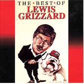 Lewis Grizzard: Best of Lewis Grizzard