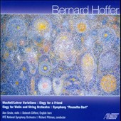Bernard Hoffer: MacNeil/Lehrer Variations; Elegy for a Friend; Elegy for Violin & String Orchestra; Pousette-Dart, Alan Smale, violin